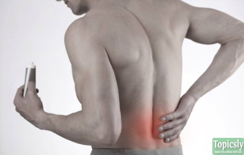 Top 10 Best Back Pain Relief Cream for Man and Woman